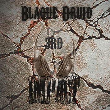 Blaque Druid 3rd Impact