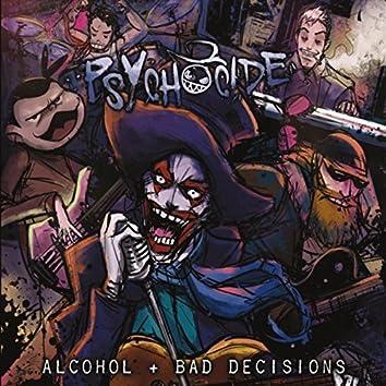 Alcohol & Bad Decisions