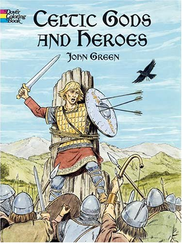 Celtic Gods and Heroes (Dover Coloring Book)