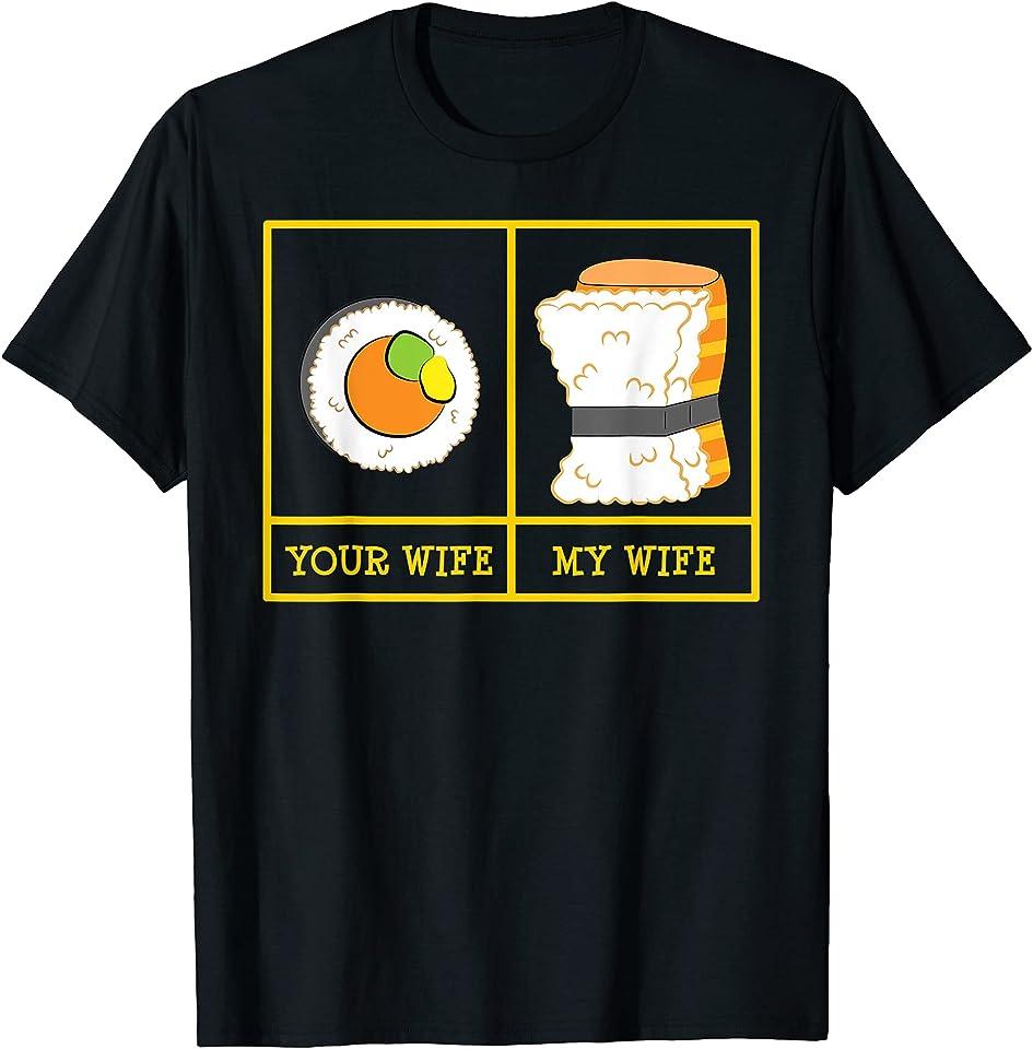 Your Wife My Wifi Sushi Nigiri Funny T-Shirt