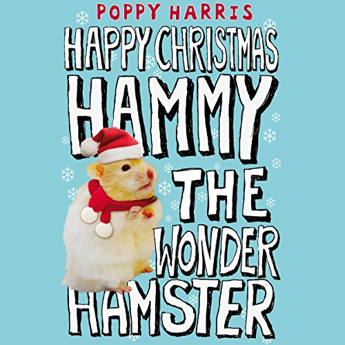Happy Christmas, Hammy the Wonder Hamster audiobook cover art
