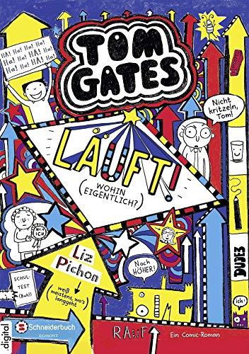 Tom Gates, Band 09: Läuft! (Wohin eigentlich?) (Tom Gates / Comic Roman: Comic Roman 9)