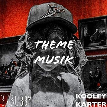Theme Musik (feat. Kooley Karter)