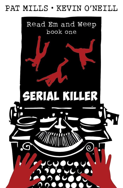 ポップ球状スクラップSerial Killer (Read Em and Weep)