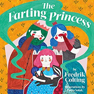 The Farting Princess                   By:                                                                                                                                 Fredrik Colting                               Narrated by:                                                                                                                                 Francesca Carlton                      Length: 16 mins     Not rated yet     Overall 0.0