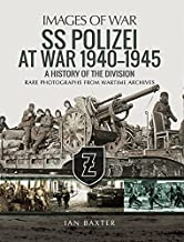 SS Polizei at War 1940–1945: A History of the Division (Images of War)