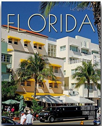 Horizont FLORIDA: 160 Seiten Bildband mit über 250 Bildern - STÜRTZ Verlag