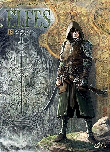 Elfes T17: Le Sang noir des Sylvains