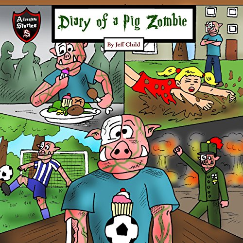 Diary of a Pig Zombie: A Psychological Mystery for Kids audiobook cover art