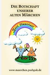 Die Botschaft unserer alten Märchen (Band 1) Kindle Ausgabe