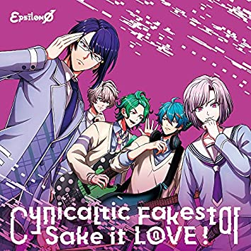 Cynicaltic Fakestar/Sake it L⓪VE!