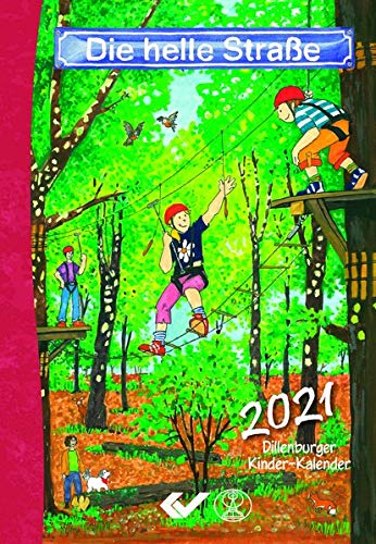 Die helle Straße 2021 Buchkalender: Dillenburger Kinder-Kalender