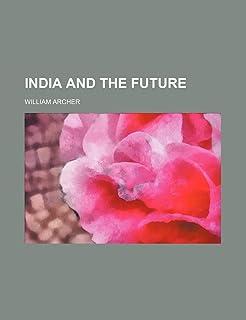 India and the Future