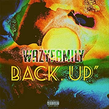 Wazy Family Back Up
