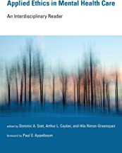 Applied Ethics in Mental Health Care: An Interdisciplinary Reader (Basic Bioethics)