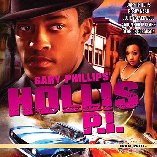 Gary Phillips' Hollis P.I. audiobook cover art