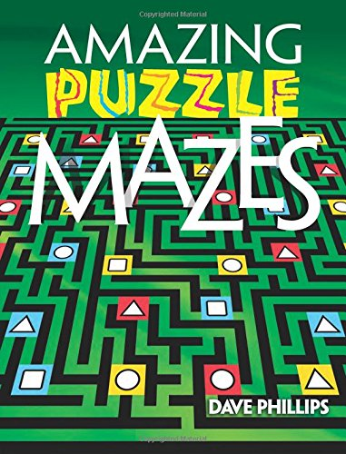 AMAZING PUZZLE MAZES GREEN/E (Dover Books on Magic, Games and Puzzles)