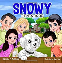 Snowy the Meowing Dog (Volume 1)
