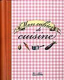 Mon cahier de cuisine