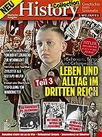 History Collection Teil 3: 2. Weltkrieg - Leben und Alltag im 3. Reich