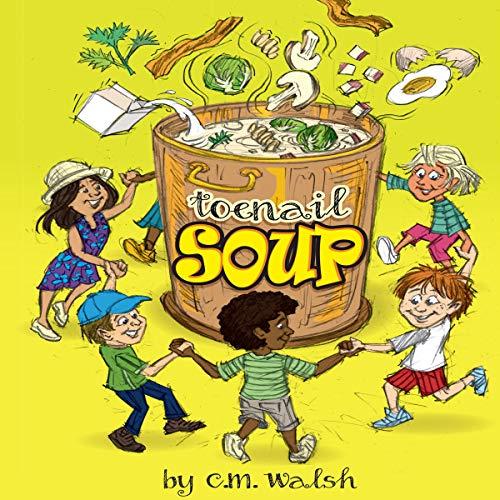 Toenail Soup audiobook cover art