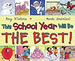 This School Year Will Be the BEST! by [Kay Winters, Renee Andriani]
