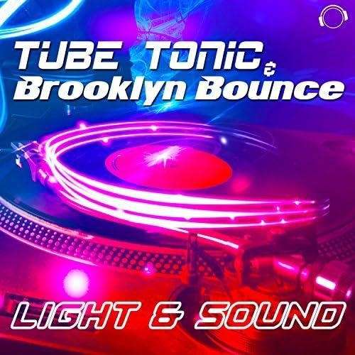 Tube Tonic & Brooklyn Bounce