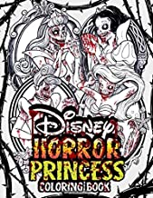 Horror Princess Coloring Book: Scary And Creepy Favorite Princesses. Halloween And Holiday Gifts For Kids, Teens And Adults