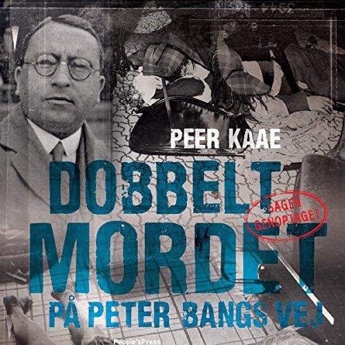 Couverture de Dobbeltmordet på Peter Bangs Vej 2