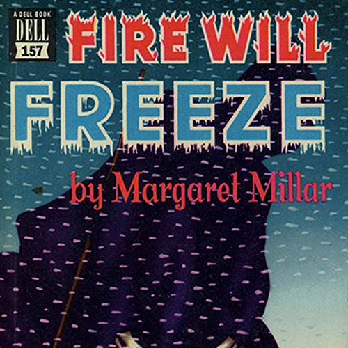Fire Will Freeze audiobook cover art