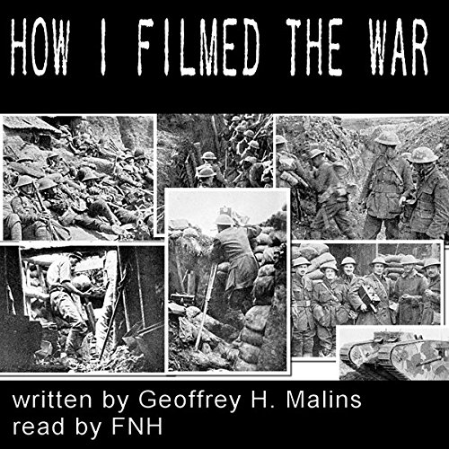 How I Filmed the War audiobook cover art