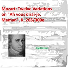 Best mozart variations on ah vous dirai je maman Reviews