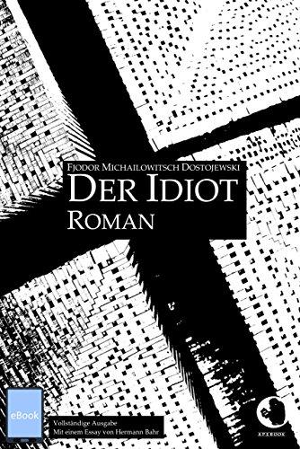 Der Idiot (ApeBook Classics 19)