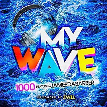 My Wave (feat. JamesDaBarber)