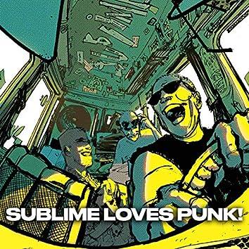 SUBLIME LOVES PUNK!