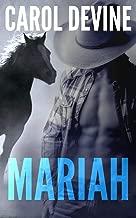 Mariah: A Horse Whisperer Novel (MARIAH and SHANE Series) (Volume 1)
