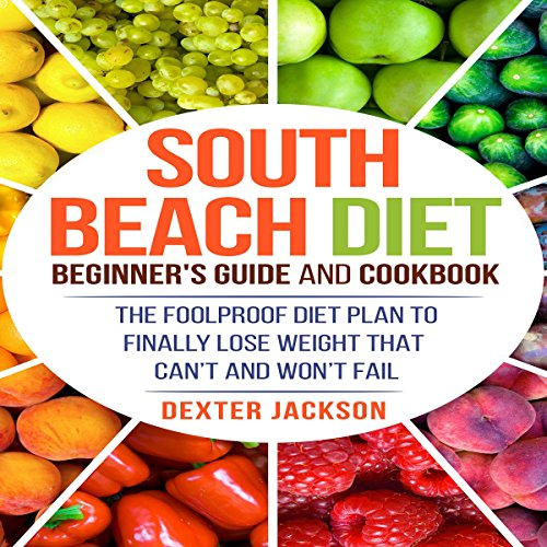 South Beach Diet Beginner's Guide and Cookbook audiobook cover art
