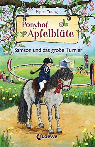 Ponyhof Apfelblüte 9 - Samson und das große Turnier: Pferdebuch für Mädchen ab 8 Jahre