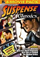 Suspense Classics 4-Movie Pack - Dick Tracy Detective, Dick Tracy Meets Gruesome, Dick Tracy vs. Cueball, Shadow Strikes
