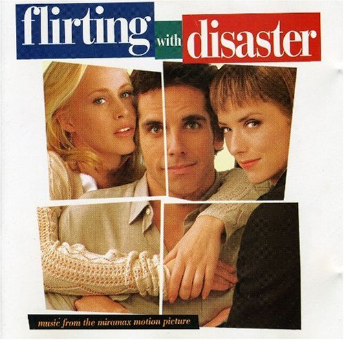 Flirting With Disaster - Music from the Miramax Motion Picture