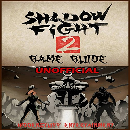 Shadow Fight 2 Game Guide Unofficial audiobook cover art