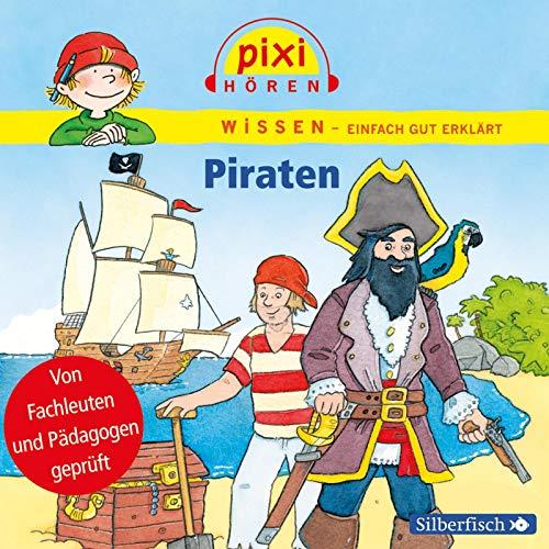 Pixi Hören: Piraten. Hörspiel