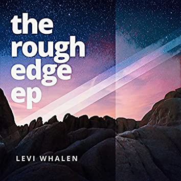 The Rough Edge EP