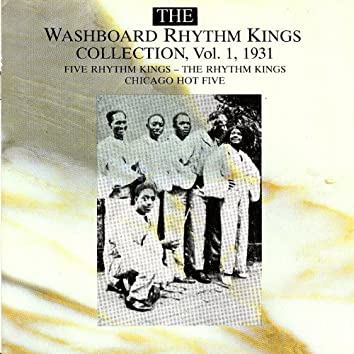 The Washboard Rhythm Kings Collection Vol. 1 - 1931