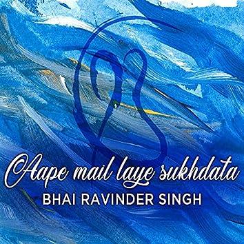 Aape Mail Laye Sukhdata (Shabad Gurbani Kirtan)