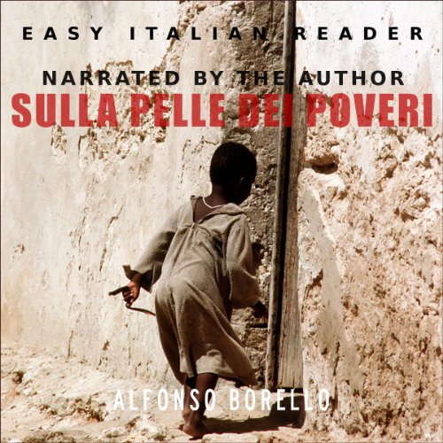 Sulla Pelle dei Poveri (Italian Edition) audiobook cover art
