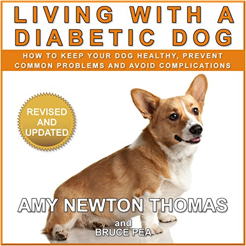 Living with a Diabetic Dog audiobook cover art