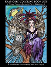 Enamored Coloring Book One: Winged Creatures, Enchanted Fairies and Goddesses (Enamored Coloring Book Series)