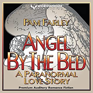 Angel by the Bed: A Paranormal Love Story audiobook cover art