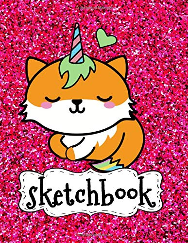 Sketchbook: Cute Unicorn Kawaii Fox On Pink Glitter Effect Background, Large Sketch Book For Girls, 120 Pages, 8.5' x 11', Blank Paper For Drawing, ... & Crayon Coloring (Girly Artist Gifts)